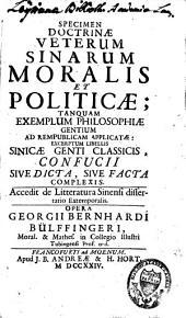Specimen doctrinae veterum Sinarum moralis et politicae ; tamquam exemplum philosophiae gentium ad rempublicam applicatae, accedit de litteratura sinensi dissertatio extemporalis