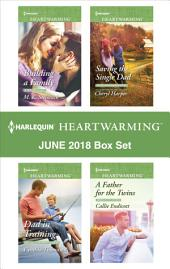 Harlequin Heartwarming January 2018 Box Set: Second Chance Hero\Dad in Training\Saving the Single Dad\A Father for the Twins