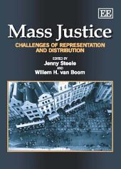 Mass Justice: Challenges of Representation and Distribution