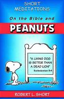 Short Meditations on the Bible and Peanuts PDF