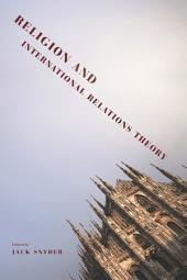 Religion and International Relations Theory