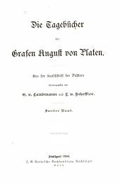 Die Tagebücher des Grafen August von Platen: aus der Handschrift des Dichters, Band 2