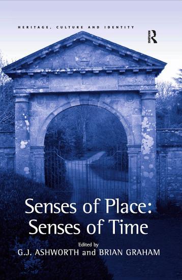 Senses of Place  Senses of Time PDF