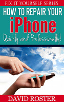 How To Repair Your iPhone   Quickly and Professionally   Fix     PDF