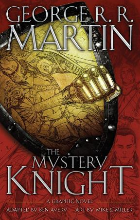 The Mystery Knight  A Graphic Novel PDF