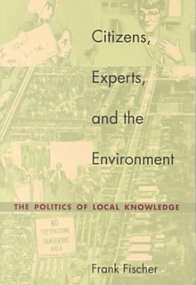 Citizens  Experts  and the Environment
