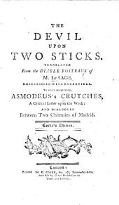 Le Diable boiteux: or, the Devil upon two sticks. Translated from the French of Monsieur Le Sage