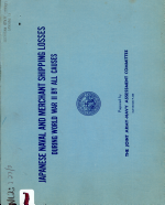 Japanese Naval and Merchant Shipping Losses During World War II by All Causes; February 1947