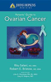 Johns Hopkins Patients' Guide To Ovarian Cancer