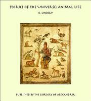 Stories of the Universe  Animal Life PDF