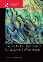 The Routledge Handbook of Language in the Workplace PDF