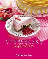 Cheesecake Seduction