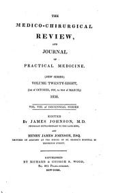 The Medico-chirurgical Review: Volume 32