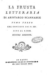 La frusta letteraria di Aristarco Scannabue tomo primo [- terzo] che contiene dal n. 1 [- 25.] sino al n. 12. [- 33.]: Volume 3