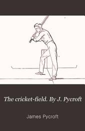 The Cricket-field