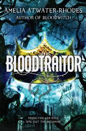 Bloodtraitor: Book 3