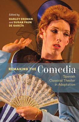 Remaking the Comedia PDF