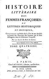 Histoire littéraire des femmes françoises ou Lettres historiques et critiques [by J. de la Porte and J.F. de la Croix].