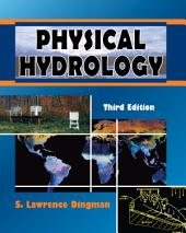Physical Hydrology: Third Edition
