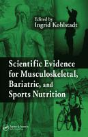 Scientific Evidence for Musculoskeletal  Bariatric  and Sports Nutrition PDF