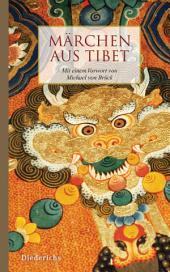 Märchen aus Tibet: Mit einem Vorwort von Michael von Brück