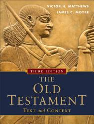 The Old Testament Text And Context Book PDF