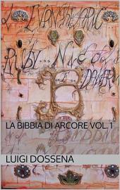 La bibbia di arcore: Volume 1