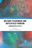 Military Pilgrimage and Battlefield Tourism PDF