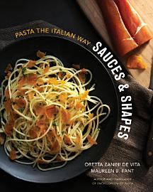 Sauces   Shapes  Pasta The Italian Way