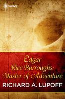 Edgar Rice Burroughs  Master of Adventure PDF