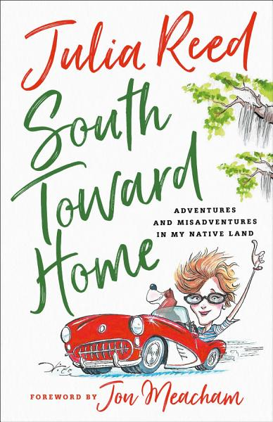 Download South Toward Home Book