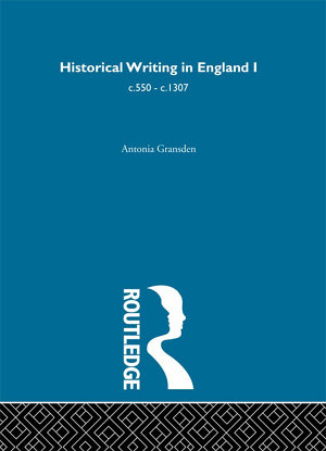 Historical Writing in England PDF