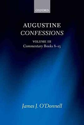 Augustine Confessions  Augustine Confessions