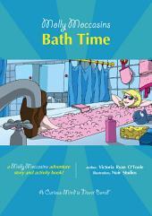 Molly Moccasins - Bath Time