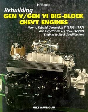Rebuilding Gen V Gen VI Big Block Chevy Engines PDF