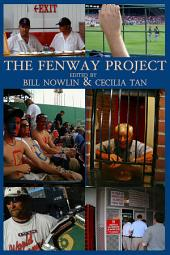 The Fenway Project: sixty-four views of one night at the old ballpark