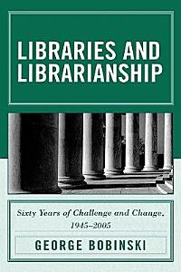 Libraries and Librarianship PDF