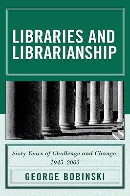 Libraries and Librarianship PDF