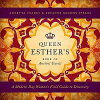 Queen Esther s Book of Ancient Secrets PDF