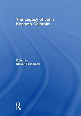 The Legacy of John Kenneth Galbraith PDF