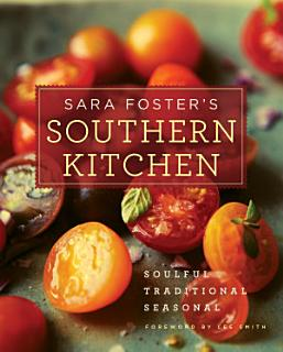 Sara Foster s Southern Kitchen Book