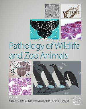 Pathology of Wildlife and Zoo Animals PDF