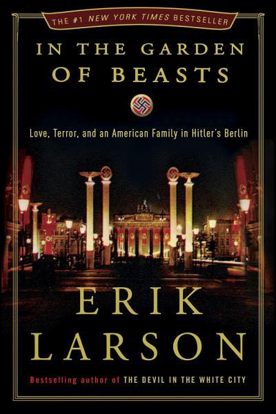 Download In the Garden of Beasts Book