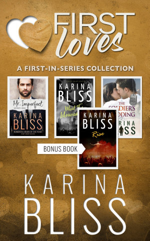First Loves  A First in Series Collection