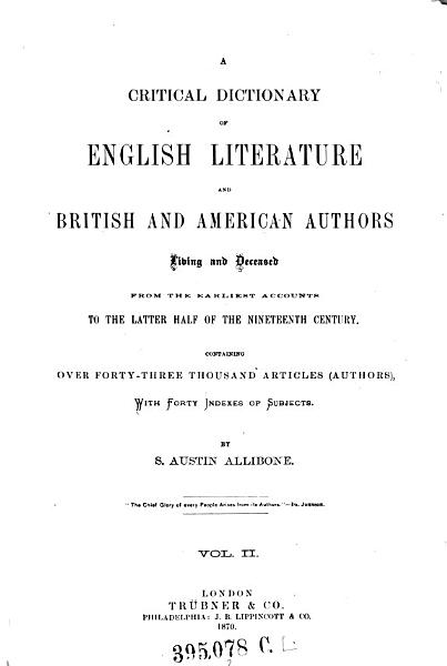 Download    A    Critical Dictionary of English Literature and British and American Authors Living and Deceased Book
