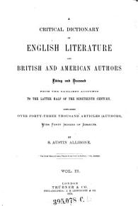 A    Critical Dictionary of English Literature and British and American Authors Living and Deceased PDF