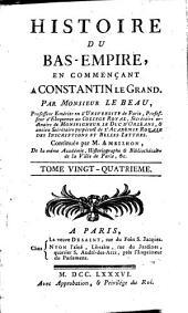 Histoire du Bas-Empire: en commençant à Constantin le Grand, Volume24