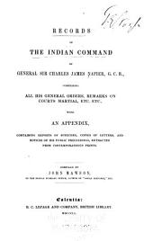Records of the Indian command of General Sir Charles James Napier, G. C. B.