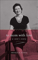 To Mom With Love   a Son s Story PDF