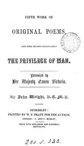 The fourth (-sixth) work of original poems, designated The privilege of man